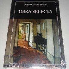 Libros: OBRA SELECTA POR JOAQUIN GARCIA MONGE. Lote 101412271