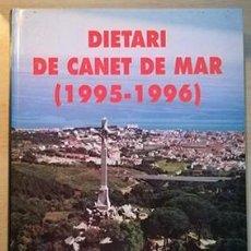 Libros: DIETARI DE CANET DE MAR (1995-1996). ÀMBIT . Lote 102375047