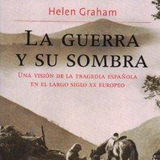 Libros: LA GUERRA Y SU SOMBRA DE HELEN GRAHAM - PLANETA, 2013. Lote 234736705
