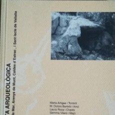 Libros: CARTA ARQUEOLÒGICA ARENYS DE MAR, ARENYS DE MUNT, CALDES D'ESTRAC I SANT ISCLE DE VALLALTA. Lote 102947783