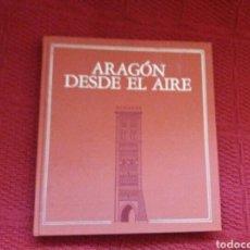 Libros: ARAGÓN DESDE EL AIRE -MINISTERIO DE DEFENSA- 1988 1° EDICIÓN. Lote 103541920