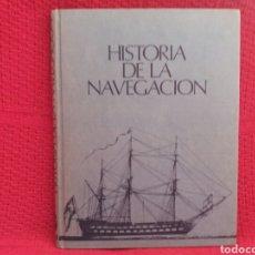 Libros: HISTORIA DE LA NAVEGACIÓN. Lote 104177292