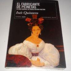 Libros: EL FABRICANTE DE PEINETAS POR INES QUINTERO. Lote 105237039