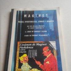 Libros: TARRAGONA - MAGINET - RECULL D'HISTORIETES, COMICS I ACUDITS - BERNABÉ, CASTANYS I VARIS - VER FOTOS. Lote 106912871