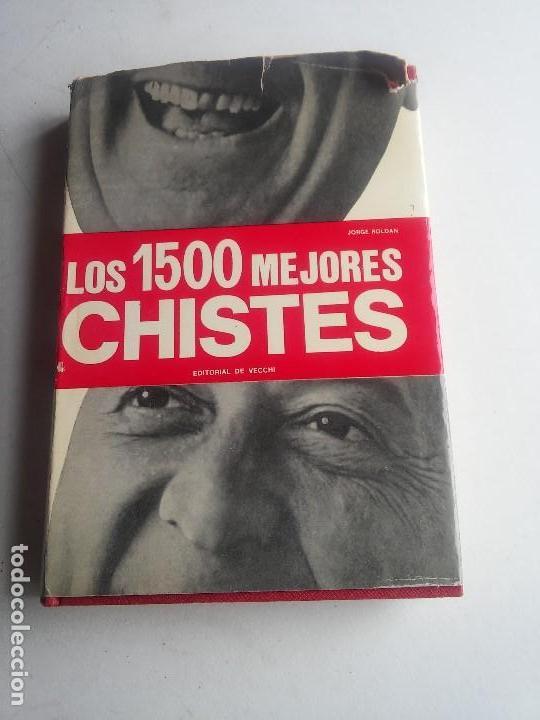 LOS 1500 MEJORES CHISTES - 1973 IMP. BARCELONA - BUENA EDICION - VER FOTOS (Libros Nuevos - Historia - Otros)