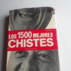 Libros: LOS 1500 MEJORES CHISTES - 1973 IMP. BARCELONA - BUENA EDICION - VER FOTOS. Lote 106913515