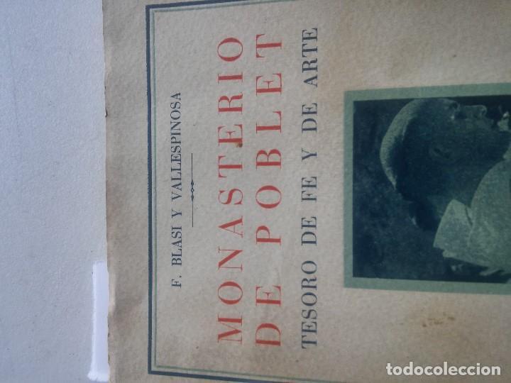 Libros: MONASTERIO DE POBLET - TESORO DE FE Y DE ARTE - F.BLASI Y VALLESPINOSA - ANY 1945 - Foto 2 - 106920707
