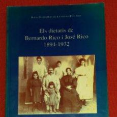 Libros: ELA DIETARIS DE BERNARDO RICO I JOSÉ RICO 1894 1932. Lote 107207944