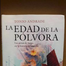 Libros: LA EDAD DE LA PÓLVORA / TONIO ANDRADE / ED / CRÍTICA / NUEVO.. Lote 109041271