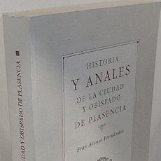 Libros: FERNÁNDEZ, FRAY ALONSO. HISTORIA Y ANALES DE LA CIUDAD Y OBISPADO DE PLASENCIA. FACSÍMIL. Lote 109255735