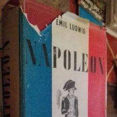 Libros: NAPOLEÓN. EMIL LUDWIG. EDITORIAL JUVENTUD. BARCELONA. 1976. Lote 112320707