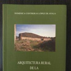 Libros: ARQUITECTURA RURAL DE LA SIERRA DE SEGOVIA - DOMINICA CONTRERAS LÓPEZ DE AYALA - SEGOVIA AL PASO. Lote 112527639