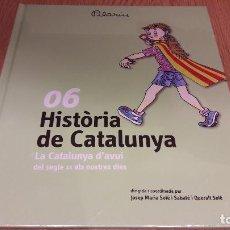 Libros: HISTÒRIA DE CATALUNYA / PILARIN BAYÉS / TOMO 6 - LA CATALUNYA D'AVUI / PRECINTADO.. Lote 114070071