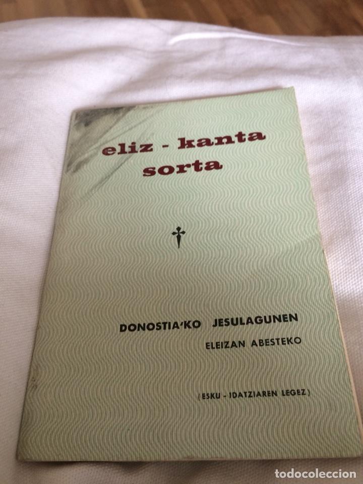 EUSKERA ELIZ KANTA SORTA (Libros Nuevos - Historia - Otros)