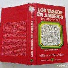 Libros: SEGUNDO DE ISPIZUA LOS VASCO EN AMÉRICA. PANAMÁ - PERÚ. RMT86364. Lote 121884655