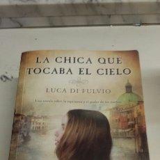 Libros: LA CHICA QUE TOCABA EL CIELO LIBRO N. ROMANTICA. Lote 122100682