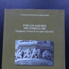 Livres: POR LOS ALBORES DEL TOREO A PIE.. Lote 122264191