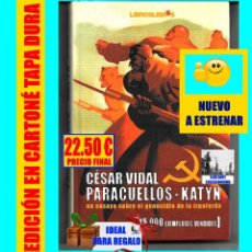 Libros: PARACUELLOS - KATYN - UN ENSAYO SOBRE EL GENOCIDIO DE LA IZQUIERDA - CÉSAR VIDAL TERROR ROJO CHECAS. Lote 122968423
