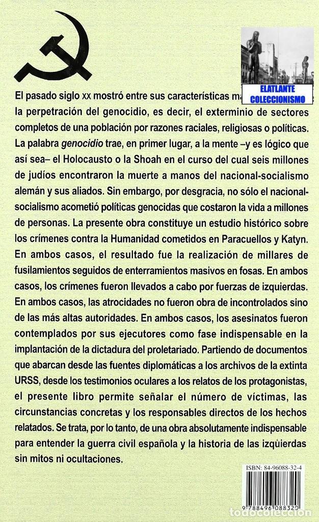 Libros: PARACUELLOS - KATYN - UN ENSAYO SOBRE EL GENOCIDIO DE LA IZQUIERDA - CÉSAR VIDAL TERROR ROJO CHECAS - Foto 5 - 122968423