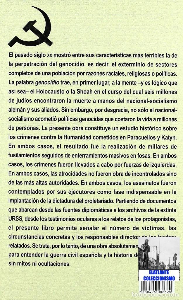 Libros: PARACUELLOS - KATYN - UN ENSAYO SOBRE EL GENOCIDIO DE LA IZQUIERDA - CÉSAR VIDAL TERROR ROJO CHECAS - Foto 6 - 122968423