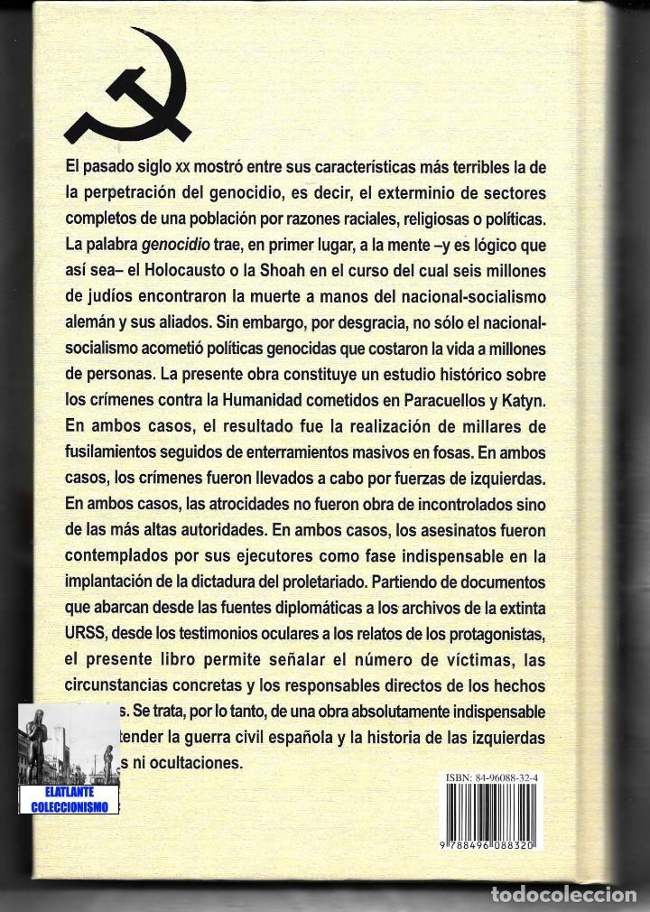 Libros: PARACUELLOS - KATYN - UN ENSAYO SOBRE EL GENOCIDIO DE LA IZQUIERDA - CÉSAR VIDAL TERROR ROJO CHECAS - Foto 16 - 122968423