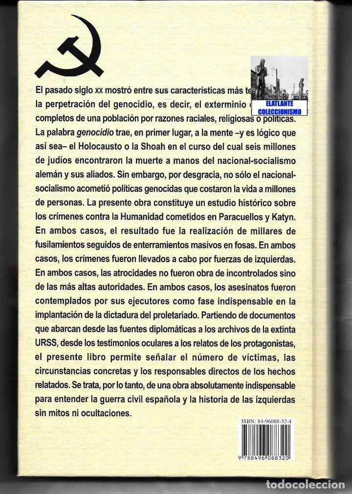 Libros: PARACUELLOS - KATYN - UN ENSAYO SOBRE EL GENOCIDIO DE LA IZQUIERDA - CÉSAR VIDAL TERROR ROJO CHECAS - Foto 17 - 122968423
