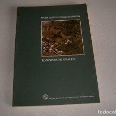 Libros: LIBRO TOPONIMIA DE ORALLO. Lote 123606079