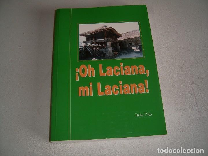 LIBRO OH LACIANA MI LACIANA (Libros Nuevos - Historia - Otros)