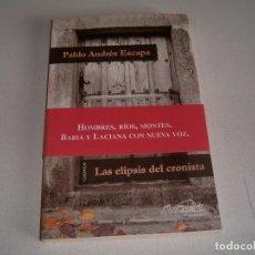 Libros: LIBRO HOMBRES RIOS MONTES BABIA Y LACIANA. Lote 123611091