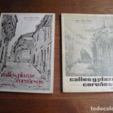 Libros: 1970 CALLES Y PLAZAS CORUÑESAS JUAN NAYA CRONISTA OFICIAL CON DEDICATORIA AUTOGRAFA DOS TOMOS. Lote 128238431