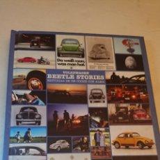 Libros: VOLKSWAGEN BEETLE STORIES, HISTORIAS DE UN COCHE CON ALMA. Lote 128385180