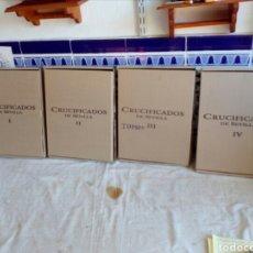 Libros: LOTE DE CUATRO TOMOS CRUCIFIJOS DE SEVILLA. Lote 130544976