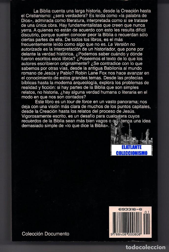 Libros: LA VERSIÓN NO AUTORIZADA - VERDAD Y FICCIÓN EN LA BIBLIA - ROBIN LANE FOX - PLANETA - A ESTRENAR - Foto 6 - 131302551