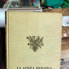 Libros: LA ALDEA PERDIDA - ARMANDO PALACIO VALDES - AÑO 1955. Lote 131373074