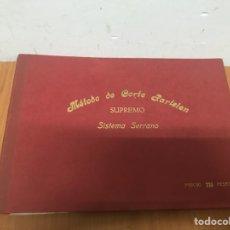 Libros: MÉTODO DE CORTE PARISIEN SUPREMO 1965 SISTEMA SERRANO. Lote 132342801
