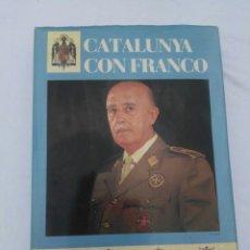 Libros: LIBRO SOBRE CATALUNYA CON FRANCO. Lote 133091305