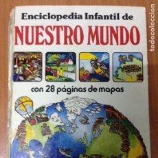 Libros: ENCICLOPEDIA INFANTIL DE NUESTRO MUNDO. EDITORIAL LAGOS. MADRID. 1979. Lote 134717089