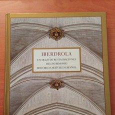 Libros: IBERDROLA. Lote 135059903