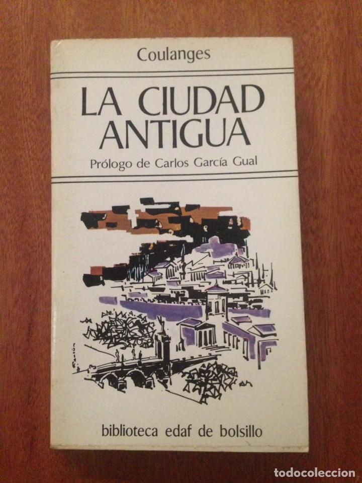 LA CIUDAD ANTIGUA (Libros Nuevos - Historia - Otros)