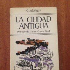 Libros: LA CIUDAD ANTIGUA. Lote 135097138
