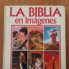 Libros: LA BIBLIA EN IMÁGENES. Lote 135159826