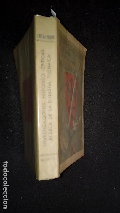 Libros: Luis del Campo. Investigaciones Histórico-Críticas acerca de la Dinastía Pirenaica - Foto 2 - 136805782