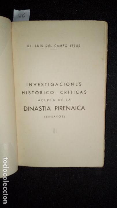 Libros: Luis del Campo. Investigaciones Histórico-Críticas acerca de la Dinastía Pirenaica - Foto 3 - 136805782