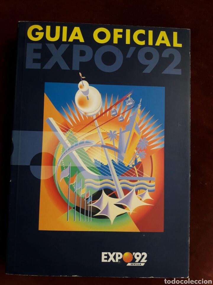 GUÍA OFICIAL DE LA EXPO'92 DE SEVILLA (Libros Nuevos - Historia - Otros)