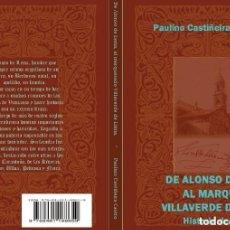 Libros: DE ALONSO DE LEMA AL MARQUESADO VILLAVERDE DE LIMIA. (HISTORIA DE UN LINAJE). Lote 139325078