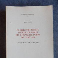 Libros: EL DIRECTORI PERPETU LITÚRGIC DE POBLET DEL P. FRANCESC DORDA DE L'ANY 1694. Lote 140312614