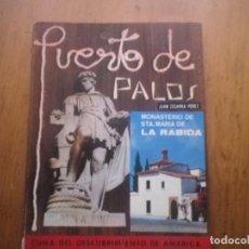Libros: PUERTO DE PALOS. MONASTERIO DE STA. MARIA DE LA RABIDA. JUAN CEGARRA PÉREZ. 1980. Lote 140463514