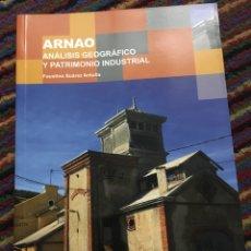 Libros: ARNAO ANALISIS GEOGRAFICO Y PATRIMONIO INDUSTRIAL. Lote 165565520