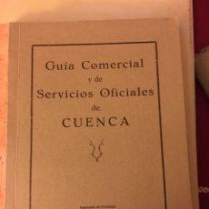 Libros: GUÍA COMERCIAL Y DE SERVICIOS OFICIALES DE CUENCA 1948. Lote 142444481