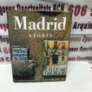 Libros: MADRID DE AZORIN ( CÍRCULO DE LECTORES). Lote 142458902